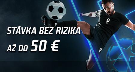 Stávka bez rizika 50 EUR