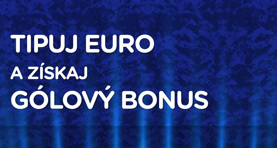 EURO s gólovým bonusom